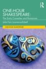 One-Hour Shakespeare : The Early Comedies and Romances - eBook