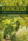 Planting Design : Connecting People and Place - eBook