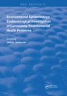 Environmental Epidemiology : Epidemiology Investigation of Community Environmental Health Problems - eBook