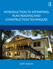 Introduction to Estimating, Plan Reading and Construction Techniques - eBook