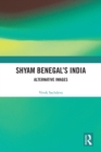 Shyam Benegal's India : Alternative Images - eBook