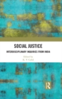 Social Justice : Interdisciplinary Inquiries from India - eBook