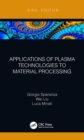 Applications of Plasma Technologies to Material Processing - eBook