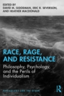 Race, Rage, and Resistance : Philosophy, Psychology, and the Perils of Individualism - eBook