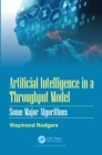 Artificial Intelligence in a Throughput Model : Some Major Algorithms - eBook