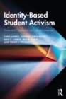 Identity-Based Student Activism : Power and Oppression on College Campuses - eBook