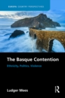 The Basque Contention : Ethnicity, Politics, Violence - eBook