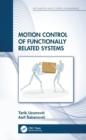 Motion Control of Functionally Related Systems - eBook