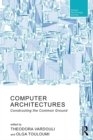 Computer Architectures : Constructing the Common Ground - eBook