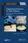 Engineering Practices for Milk Products : Dairyceuticals, Novel Technologies, and Quality - eBook