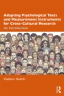 Adapting Psychological Tests and Measurement Instruments for Cross-Cultural Research : An Introduction - eBook