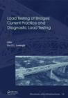 Load Testing of Bridges : Current Practice and Diagnostic Load Testing - eBook