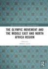 The Olympic Movement and the Middle East and North Africa Region - eBook