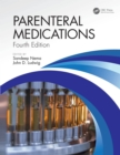 Parenteral Medications, Fourth Edition - eBook