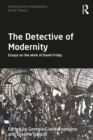 The Detective of Modernity : Essays on the Work of David Frisby - eBook