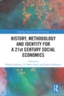 History, Methodology and Identity for a 21st Century Social Economics - eBook