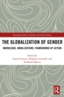 The Globalization of Gender : Knowledge, Mobilizations, Frameworks of Action - eBook