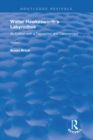 Walter Hawkesworth's Labyrinthus : An Edition with a Translation and Commentary  Volume II - eBook