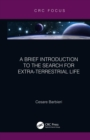 A Brief Introduction to the Search for Extra-Terrestrial Life - eBook