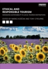 Ethical and Responsible Tourism : Managing Sustainability in Local Tourism Destinations - eBook