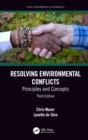 Resolving Environmental Conflicts : Principles and Concepts, Third Edition - eBook