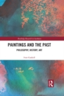 Paintings and the Past : Philosophy, History, Art - eBook