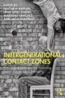 Intergenerational Contact Zones : Place-based Strategies for Promoting Social Inclusion and Belonging - eBook