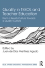 Quality in TESOL and Teacher Education : From a Results Culture Towards a Quality Culture - eBook