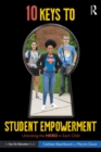10 Keys to Student Empowerment : Unlocking the Hero in Each Child - eBook