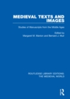 Medieval Texts and Images : Studies of Manuscripts from the Middle Ages - eBook