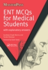 ENT MCQs for Medical Students : with Explanatory Answers - eBook