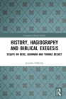 History, Hagiography and Biblical Exegesis : Essays on Bede, Adomnan and Thomas Becket - eBook
