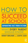 How to Succeed at School : Separating Fact from Fiction - eBook