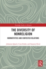 The Diversity of Nonreligion : Normativities and Contested Relations - eBook