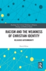 Racism and the Weakness of Christian Identity : Religious Autoimmunity - eBook