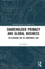 Shareholder Primacy and Global Business : Re-clothing the EU Corporate Law - eBook
