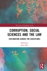 Corruption, Social Sciences and the Law : Exploration across the disciplines - eBook
