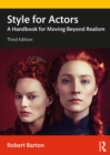 Style for Actors : A Handbook for Moving Beyond Realism - eBook