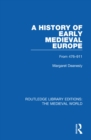 A History of Early Medieval Europe : From 476-911 - eBook