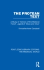 "The Protean Text : A Study of Versions of the Medieval French Legend of ""Doon and Olive"" - eBook"