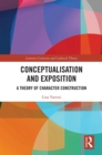 Conceptualisation and Exposition : A Theory of Character Construction - eBook