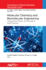 Molecular Chemistry and Biomolecular Engineering : Integrating Theory and Research with Practice - eBook