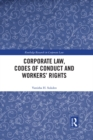 Corporate Law, Codes of Conduct and Workers' Rights - eBook