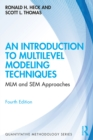 An Introduction to Multilevel Modeling Techniques : MLM and SEM Approaches - eBook
