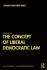 The Concept of Liberal Democratic Law - eBook