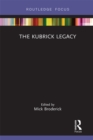 The Kubrick Legacy - eBook