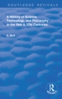 A History of Science Technology and Philosophy in the 16 and 17th Centuries - eBook