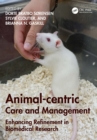 Animal-centric Care and Management : Enhancing Refinement in Biomedical Research - eBook