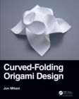 Curved-Folding Origami Design - eBook