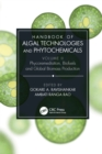 Handbook of Algal Technologies and Phytochemicals : Volume II Phycoremediation, Biofuels and Global Biomass Production - eBook